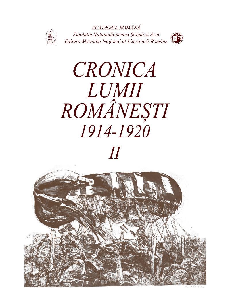Cronica lumii romanesti 1914 - 1920 - Vol I-II