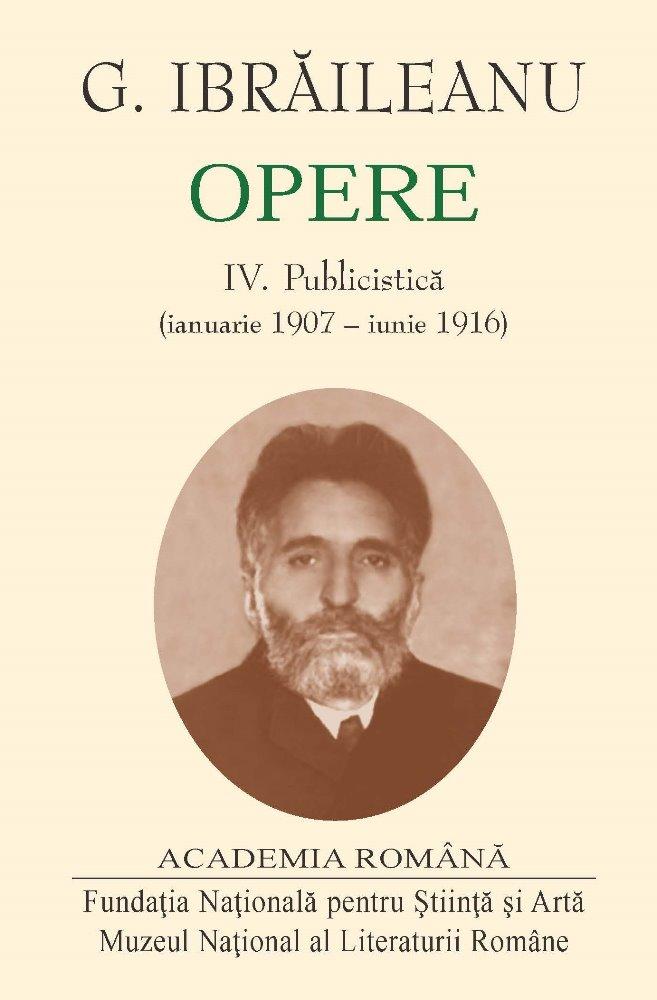 Opere Vol. III-IV, Publicistică (ianuarie 1907-iunie 1916)